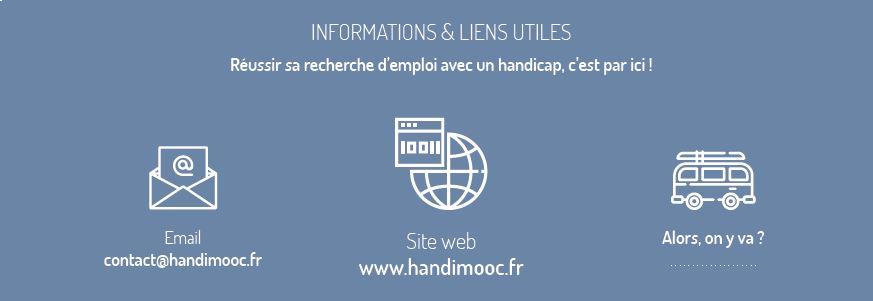 informations et liens utiles : contact@handimooc.fr, site web : www.handimooc.fr